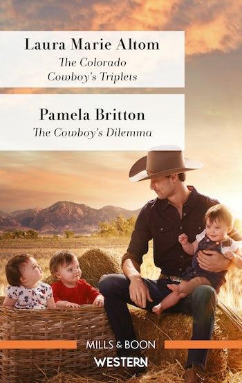 The Colorado Cowboy's Triplets/The Cowboy's Dilemma