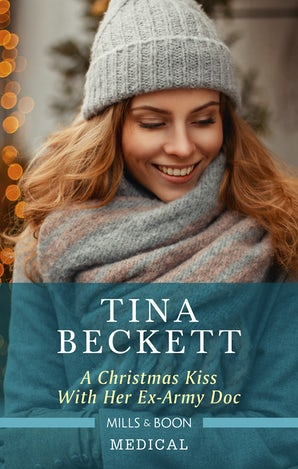 A Christmas Kiss.A Christmas Kiss With Her Ex Army Doc