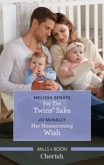 For the Twins' Sake/Her Homecoming Wish