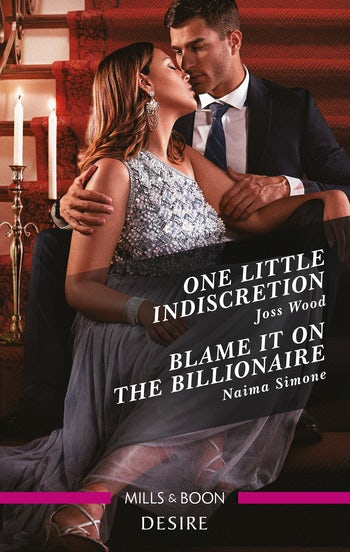 One Little Indiscretion/Blame It on the Billionaire