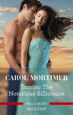 Taming the Notorious Billionaire