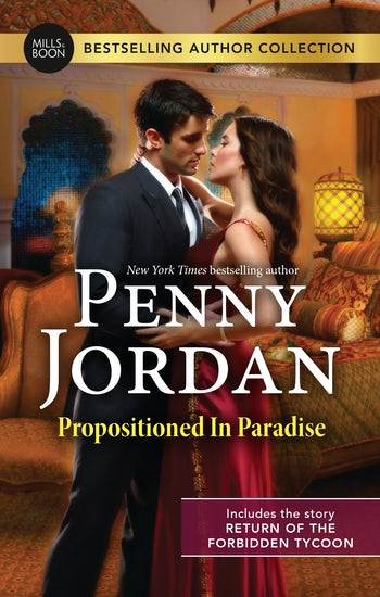 Propositioned In Paradise/Return Of The Forbidden Tycoon