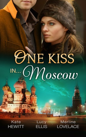 One Kiss In...Moscow - 3 Book Box Set, Volume 4