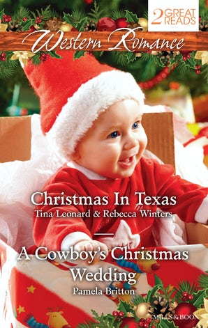 Western Romance Duo/Christmas Baby Blessings/The Christmas Rescue/A Cowboy's Christmas Wedding
