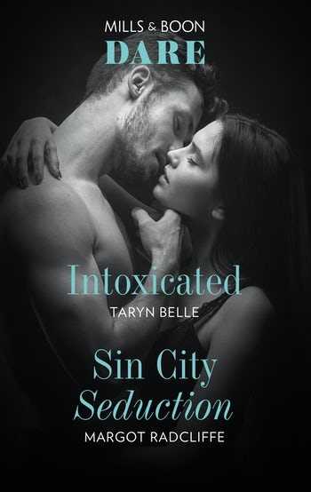 Intoxicated/Sin City Seduction