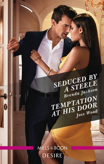 Seduced by a Steele/Temptation at His Door