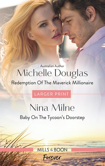 Redemption of the Maverick Millionaire/Baby on the Tycoon's Doorstep