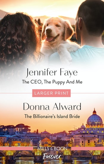 The CEO, the Puppy and Me/The Billionaire's Island Bride