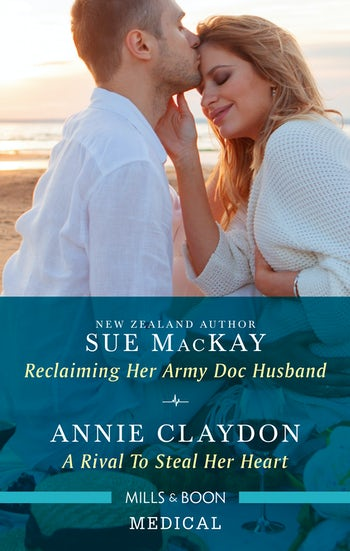 Reclaiming Her Army Doc Husband/A Rival to Steal Her Heart