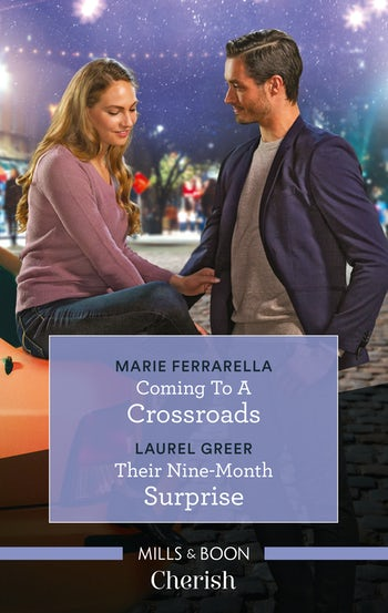 Coming to a Crossroads/Their Nine-Month Surprise