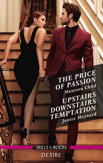 The Price of Passion/Upstairs Downstairs Temptation
