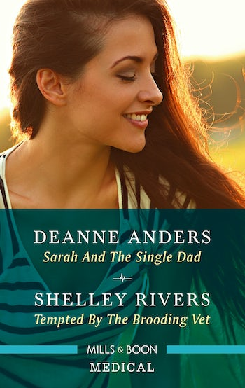 Sarah and the Single Dad/Tempted by the Brooding Vet