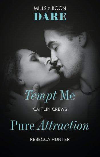 Tempt Me/Pure Attraction