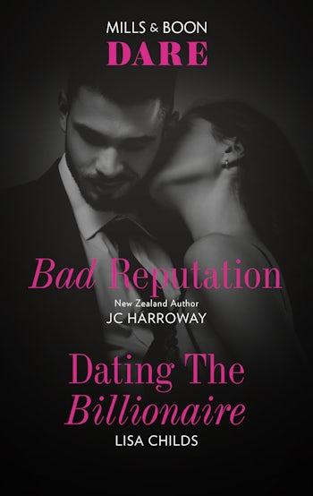 Bad Reputation/Dating the Billionaire