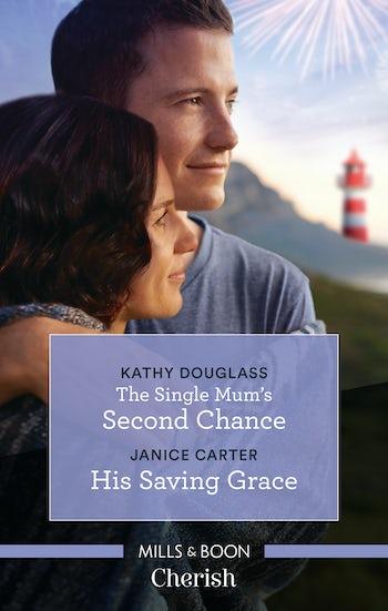 The Single Mum's Second Chance/His Saving Grace