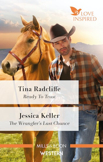 Ready To Trust/The Wrangler's Last Chance