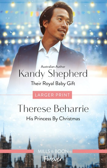 Their Royal Baby Gift/His Princess by Christmas