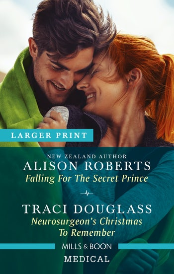 Falling for the Secret Prince/Neurosurgeon's Christmas to Remember