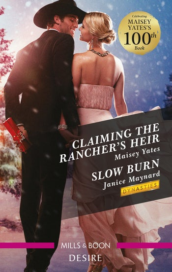Claiming the Rancher's Heir/Slow Burn