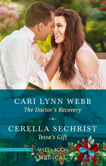 The Doctor's Recovery/Tessa's Gift