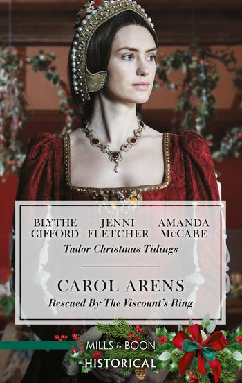 Tudor Christmas Tidings/Rescued by the Viscount's Ring