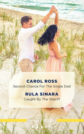 Second Chance for the Single Dad/Caught by the Sheriff